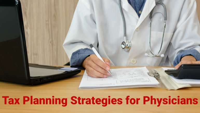 Tax Planning Strategies for Physicians
